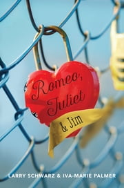 Romeo, Juliet & Jim: Book 1
