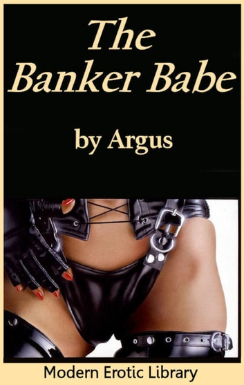 The Banker Babe ebook by JJ Argus