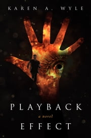 Playback Effect ebook by Karen A. Wyle
