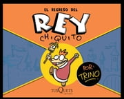 El regreso del rey Chiquito ebook by Kobo.Web.Store.Products.Fields.ContributorFieldViewModel