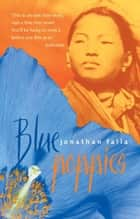 Blue Poppies ebook by Jonathan Falla