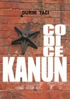 codice kanun ebook by Durim Taci