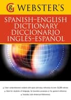 Webster's Spanish-English Dictionary/Diccionario Ingles-Espanol - With over 36,000 entries ebook by Claire Crawford