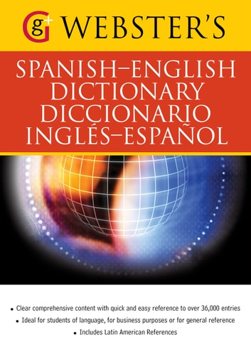 Webster's Spanish-English Dictionary/Diccionario Ingles-Espanol - With over 36,000 entries ebook by