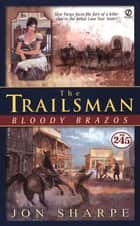 Trailsman #245, The; ebook by Jon Sharpe