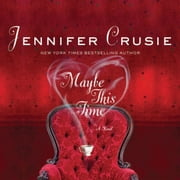 Maybe This Time audiobook by Jennifer Crusie