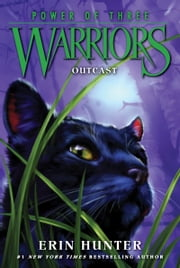 Warriors: Power of Three #3: Outcast ebook by Erin Hunter