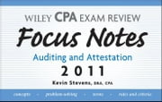 Wiley CPA Examination Review Focus Notes - Auditing and Attestation 2011 ebook by Kevin Stevens