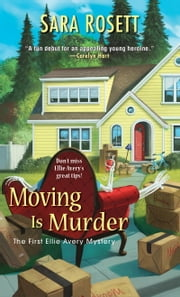 Moving Is Murder ebook by Sara Rosett