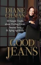 Good Jeans ebook by Diane Gilman