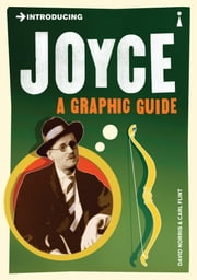 Introducing Joyce: A Graphic Guide ebook by David Norris,Carl Flint