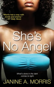 She's No Angel ebook by Janine A. Morris
