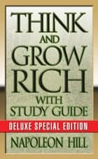 Think and Grow Rich eBook par Napoleon Hill,Theresa Puskar