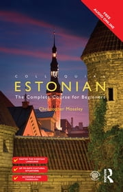 Colloquial Estonian ebook by Christopher Moseley