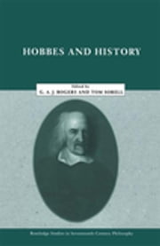 Hobbes and History ebook by G.A. John Rogers,Thomas Sorell