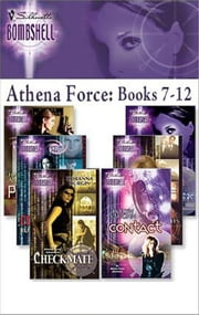 Athena Force: Books 7-12 - Deceived\Contact\Payback\Countdown\Target\Checkmate ebook by Carla Cassidy,Evelyn Vaughn,Harper Allen,Ruth Wind,Cindy Dees