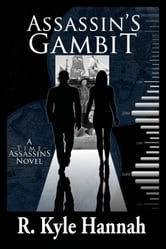 Assassin's Gambit ebook by R.Kyle Hannah