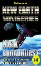 New Earth Miniseries: A Conspiracy of Silence ebook by Nick Broadhurst
