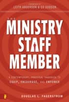The Ministry Staff Member ebook by Douglas L. Fagerstrom