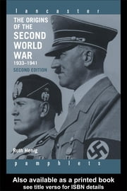 The Origins of the Second World War 1933-1941 ebook by Henig, Ruth