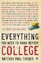 Everything You Need to Know Before College ebook by Matthew Paul  Turner