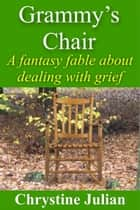Grammy's Chair ebook by