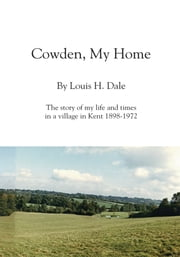 Cowden, My Home ebook by Ian Platt