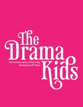 The Drama Kids ebook by Pete Nicely