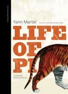 Life Of Pi, Illustrated ebook by Yann Martel