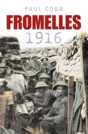 Fromelles 1916 ebook by Paul Cobb