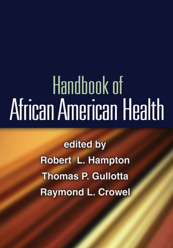 Handbook of African American Health ebook by Jessica M. Ramos