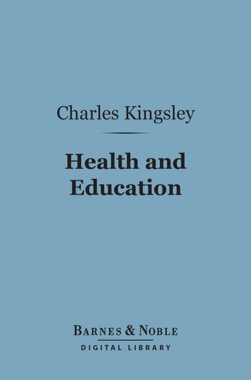 Charles Kingsley: A Biography