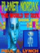 Planet Nordak ebook by Paul A. Lynch