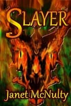 Slayer ebook by Janet McNulty