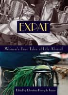 Expat ebook by Christina Henry de Tessan
