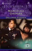 Marching Orders ebook by Delores Fossen