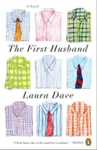The First Husband ebook by Laura Dave