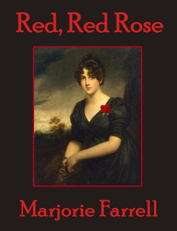 Red, Red Rose ebook by Marjorie Farrell