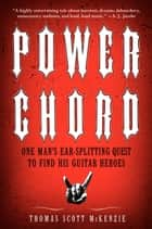 Power Chord ebook by Thomas Scott McKenzie