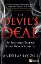 The Devil's Deal - An Insider's Tale of How Money is Made ebook by Andreas Loizou