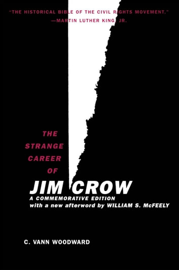 The Strange Career of Jim Crow ebook by C. Vann Woodward;William S. McFeely