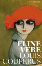 Eline Vere - een Haagsche roman ebook by Louis Couperus