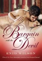 Bargain with the Devil ebook by Enid Wilson