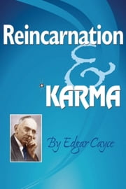 Reincarnation & Karma ebook by Edgar Cayce