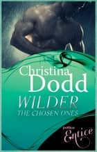 Wilder - Number 5 in series ebook by Christina Dodd