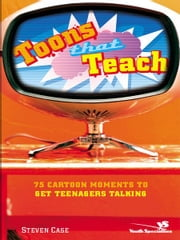 Toons That Teach ebook by Steven L. Case
