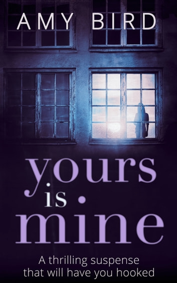 Yours Is Mine ebook by Amy Bird