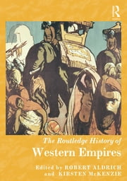 The Routledge History of Western Empires ebook by