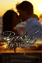 Broken ebook by Eve Vaughn