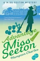Advantage Miss Seeton ebook by Hampton Charles, Heron Carvic